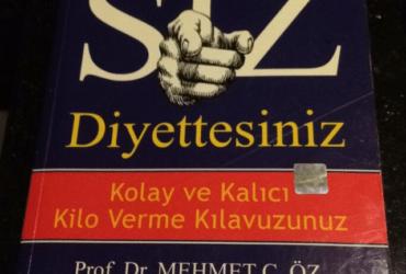SİZ DİYETTESİNİZ / MEHMET ÖZ